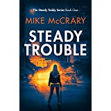 Steady Trouble (Steady Teddy Action Thriller Book 1)
