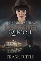 Brown River Queen (The Markhat Files Book 5)