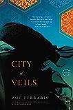 City of Veils: A Novel (A Katya Hijazi and Nayir Sharqi Novel)