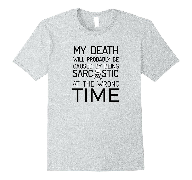 8c89e2d8 Funny Quote Sarcastic T-Shirt Insanity Dark Humor Soul Gift-Vaci .
