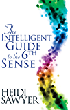 Intelligent Guide to the Sixth Sense