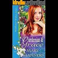 Gardenias and Grace (Wildflower Wishes #3)