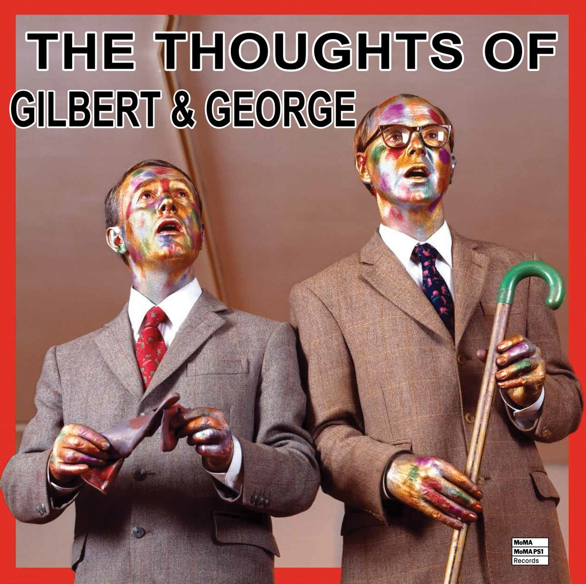 The thought of Gilbert & George (Anglais) Relié – Livre audio, 5 octobre 2016 Gilbert and George David Platzker Museum of Modern Art 1633450104