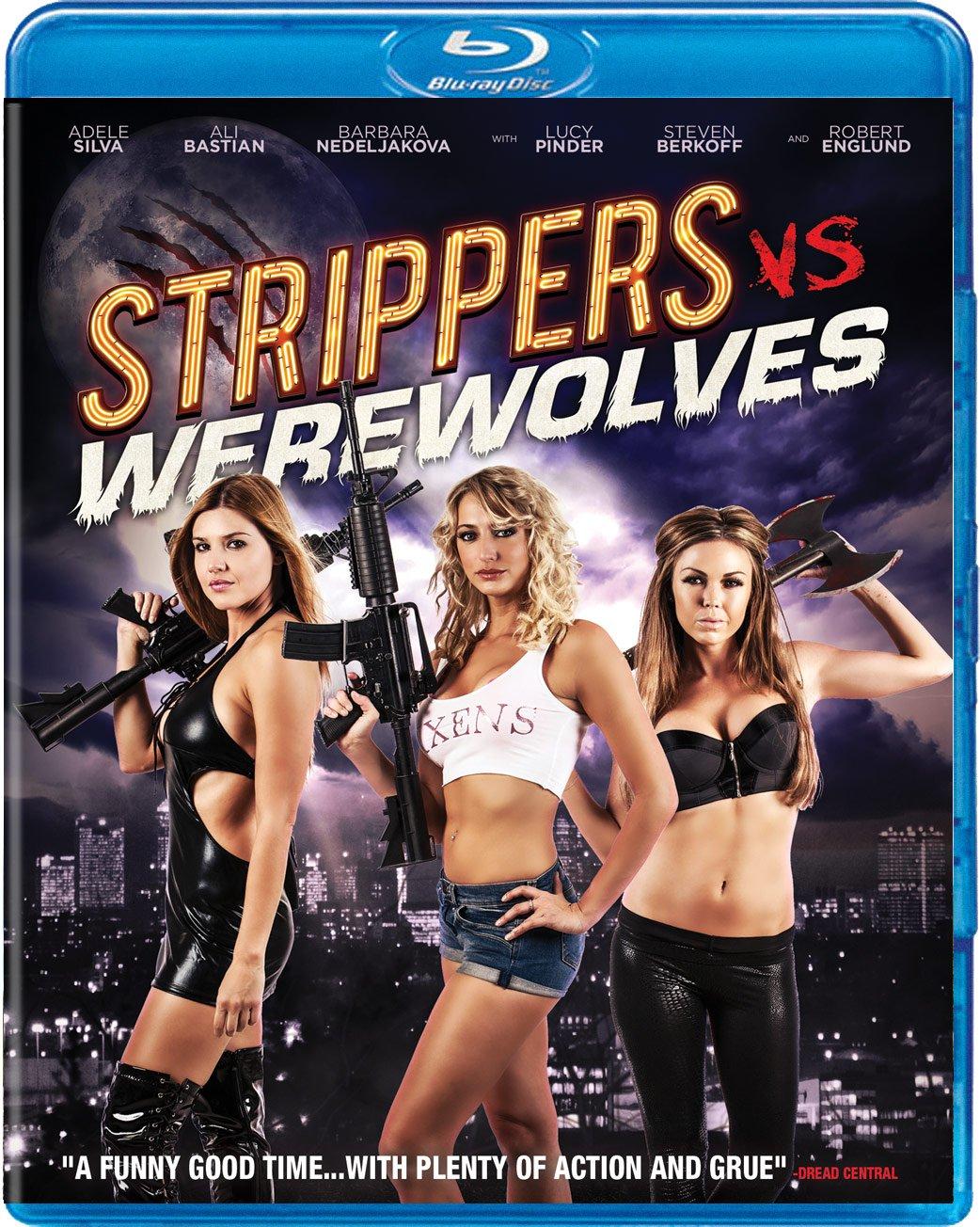 Strippers Vs Werewolves (Blu-ray)