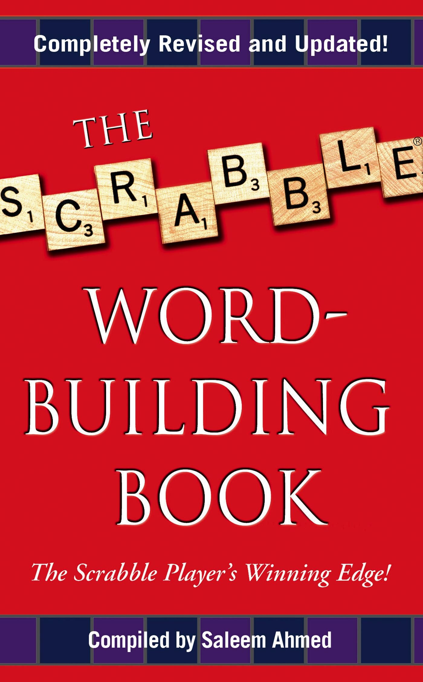 The Scrabble Word-Building Book: Updated Edition: Saleem Ahmed:  9781416505440: Amazon.com: Books