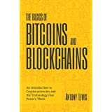 The Basics of Bitcoins and Blockchains: (Cryptography, Crypto Trading, Digital Assets)
