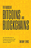 The Basics of Bitcoins and Blockchains: An Introduction to Cryptocurrencies and the Technology that Powers Them (English…