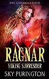 Ragnar: a Viking Warrior Romance (Viking Surrender Book 3) (English Edition)