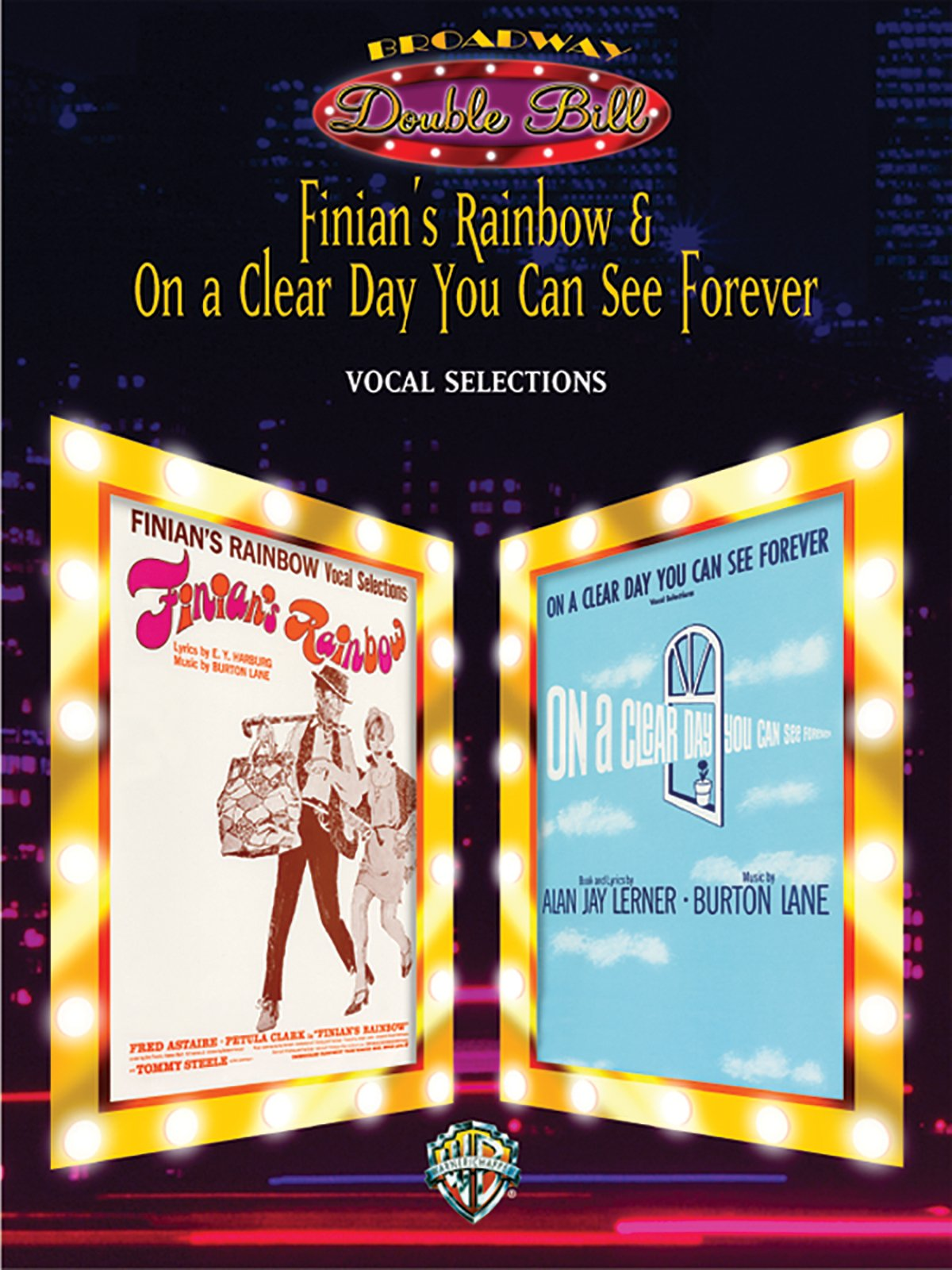 Finian's Rainbow & On a Clear Day You Can See Forever (Vocal Selections) (Broadway Double Bill): Piano/Vocal/Chords (Double Bill Series) pdf