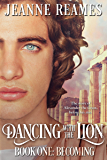 Dancing with the Lion: Becoming