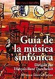 Guía de la música sinfónica (Alianza Diccionarios (Ad))