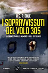 I sopravvissuti del volo 305 (eNewton Narrativa) (Italian Edition) Kindle Edition