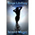 Island Magic (Ben Hood Thrillers Book 16)