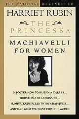 The Princessa: Machiavelli for Women Paperback