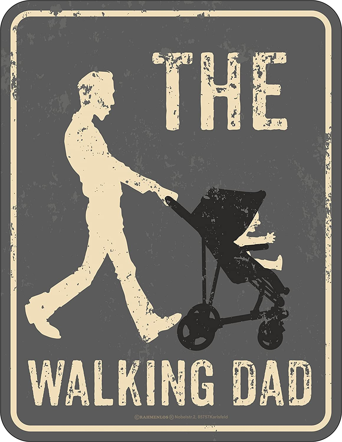 RAHMENLOS® tin plate sign for an active dad: The Walking Dad.