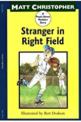 Stranger in Right Field: A Peach Street Mudders Story Kindle Edition
