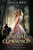 The Royal Companion: An epic love story (The Companion series Book 1) (English Edition)