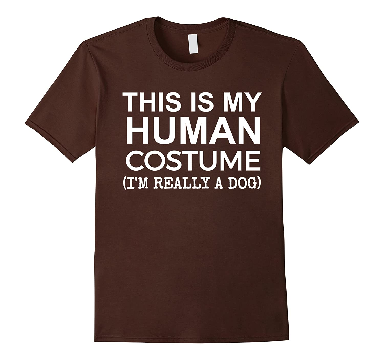 This is My Human Costume, Really a Dog Halloween T-shirt-T-Shirt