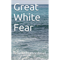 Great White Fear (English Edition)