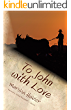 To John with Love: Book 2 in the Loves of Snyder County Series