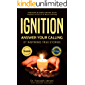 ignition: Answer Your Calling (Vol Book 1)