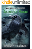 Seeker of Magic (Realm of Magic Book 1)