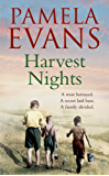 Harvest Nights: A trust betrayed. A secret laid bare. A family divided.
