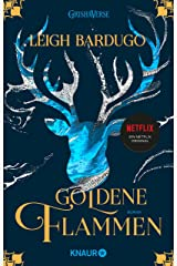 Goldene Flammen: Roman (Legenden der Grisha 1) (German Edition) Kindle Edition