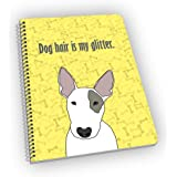 Bull Terrier Notebook for Dog Lovers - A Great Gift for Dog Owners and Pet Lovers!