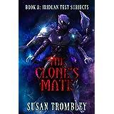 The Clone's Mate (Iriduan Test Subjects Book 8)