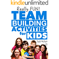 Really Fun Team Building Activities for Kids