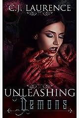 Unleashing Demons (Unleashing Series Book 1) Kindle Edition