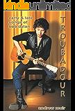 Troubadour: Songs of Bob Dylan