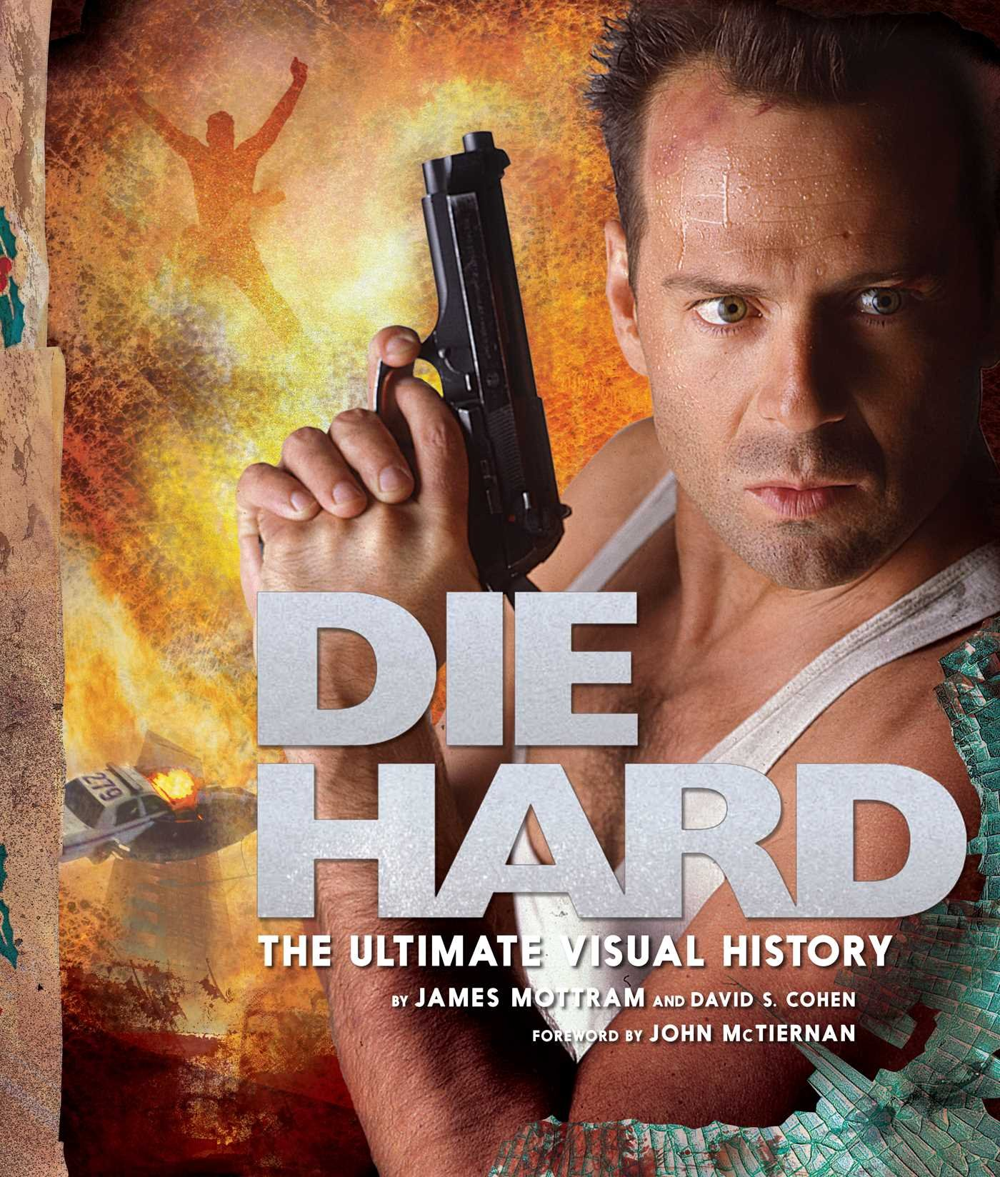 Download Die Hard: The Ultimate Visual History pdf epub