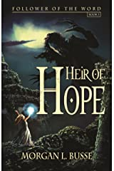 Heir of Hope (Follower of the Word Book 3) Kindle Edition
