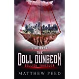Station 64: The Doll Dungeon: Dollish Takeover