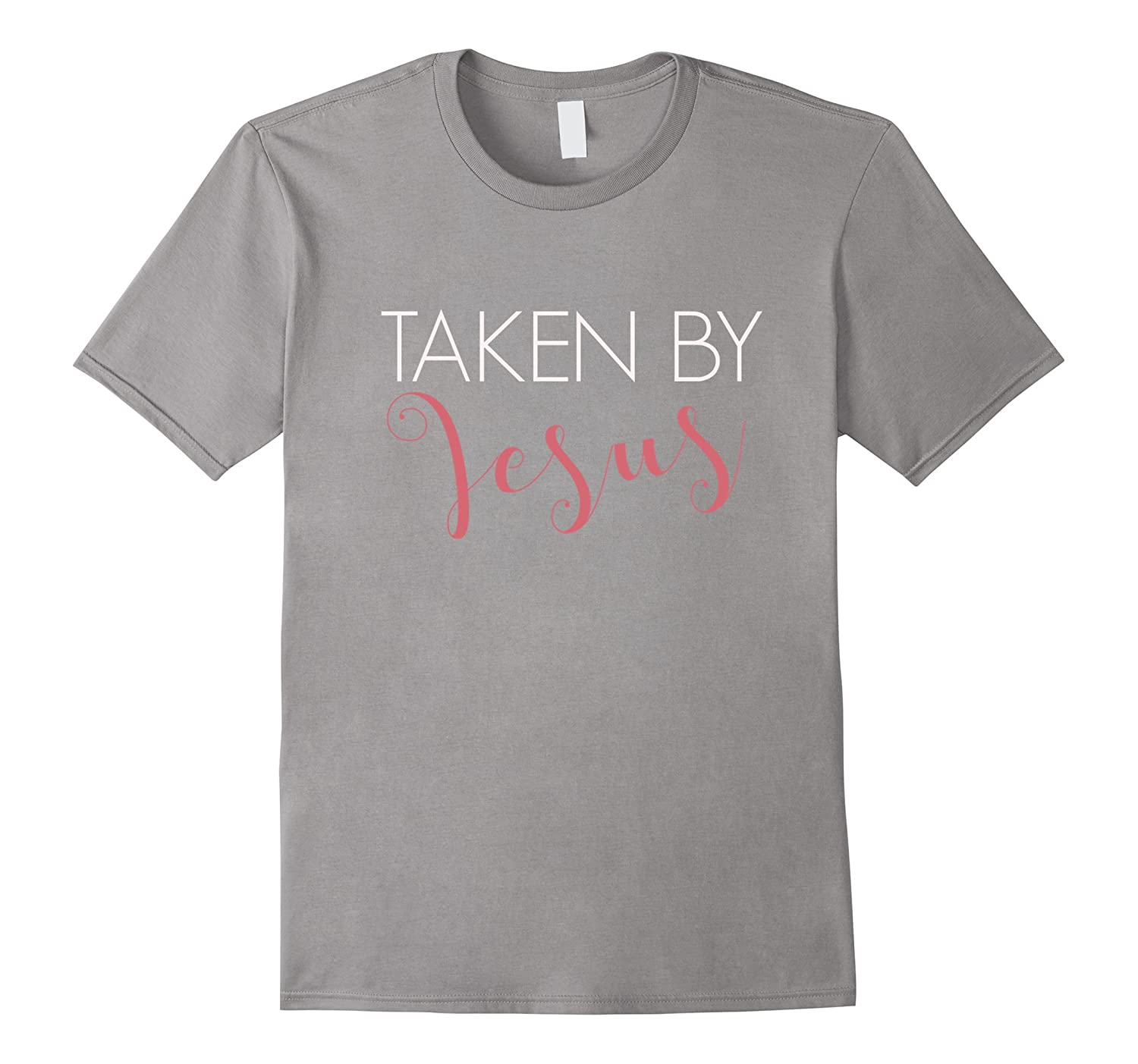Christian Love and Grace T-Shirt – Taken By Jesus