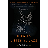How to Listen to Jazz (English Edition)