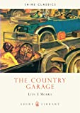 The Country Garage (Shire Library)