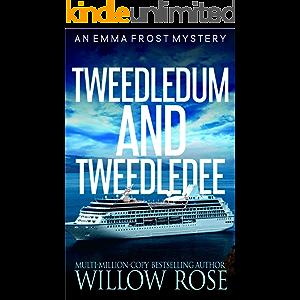 Tweedledum and Tweedledee (Emma Frost Book 6)