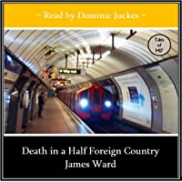 Death in a Half Foreign Country: John Mordred, Book 10