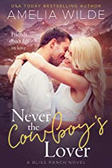 Never the Cowboy's Lover Kindle Edition