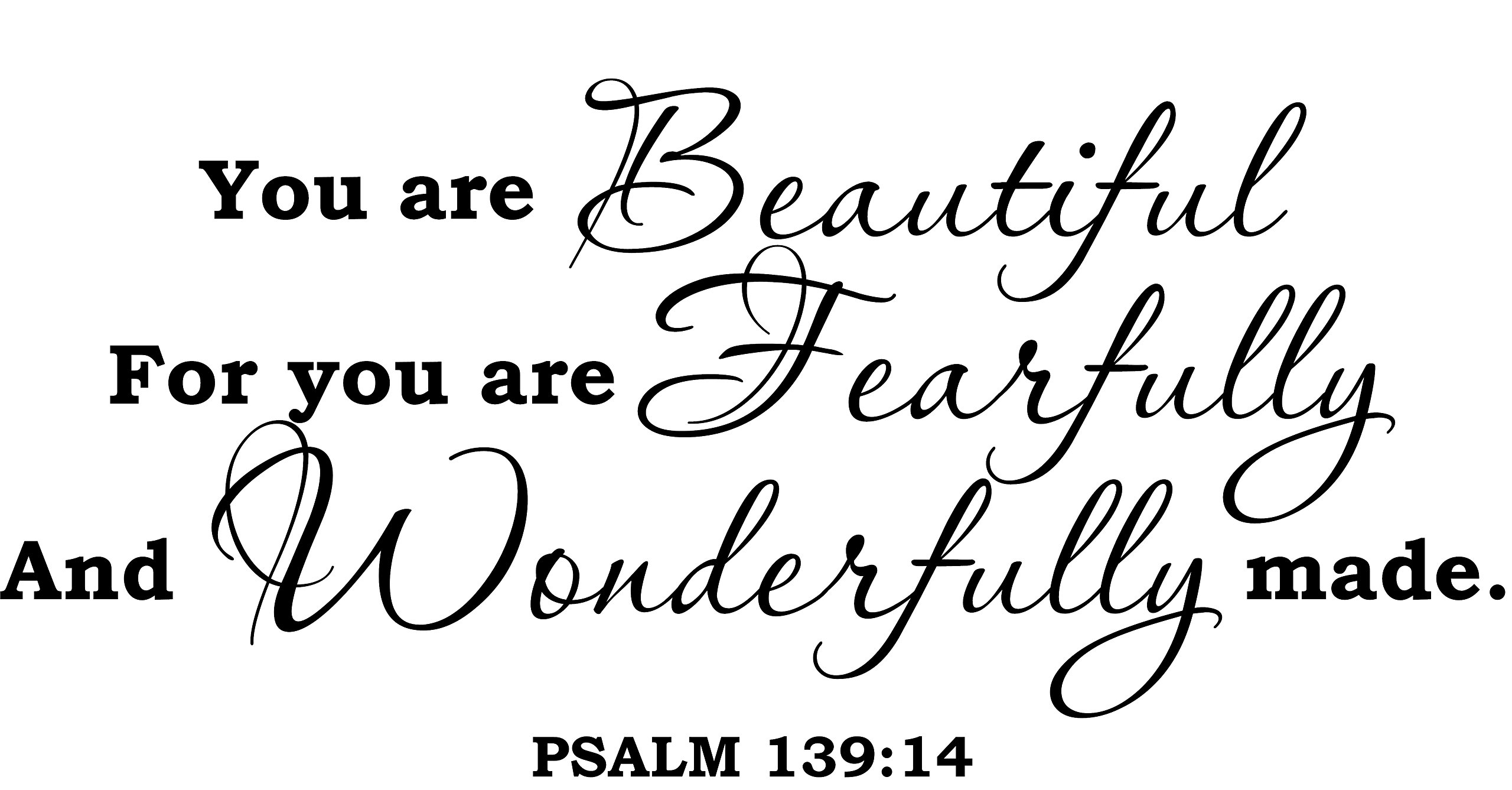 Wall Decal Quote Psalm 139:14 You Are Beautiful Bible Verse Scripture Wall Decal