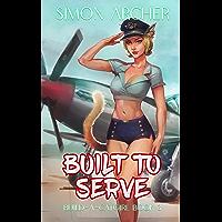 Built to Serve: A Catgirl Harem Adventure (Build-A-Catgirl Book 3) (English Edition)