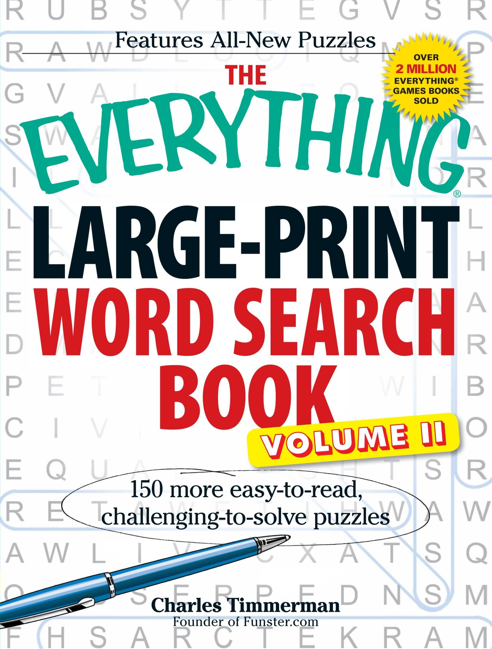 The Everything Large-Print Word Search Book, Volume II: 150 more easy to read, challenging to solve puzzles pdf epub