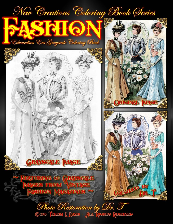 New Creations Coloring Book Series: Fashion - Edwardian Era