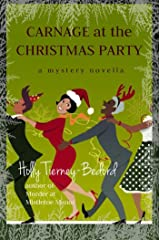 Carnage at the Christmas Party: A Mystery Novella (Windy Pines Mystery Series) Kindle Edition