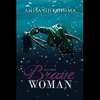 Brave Woman (Serie Falco Vol. 3)