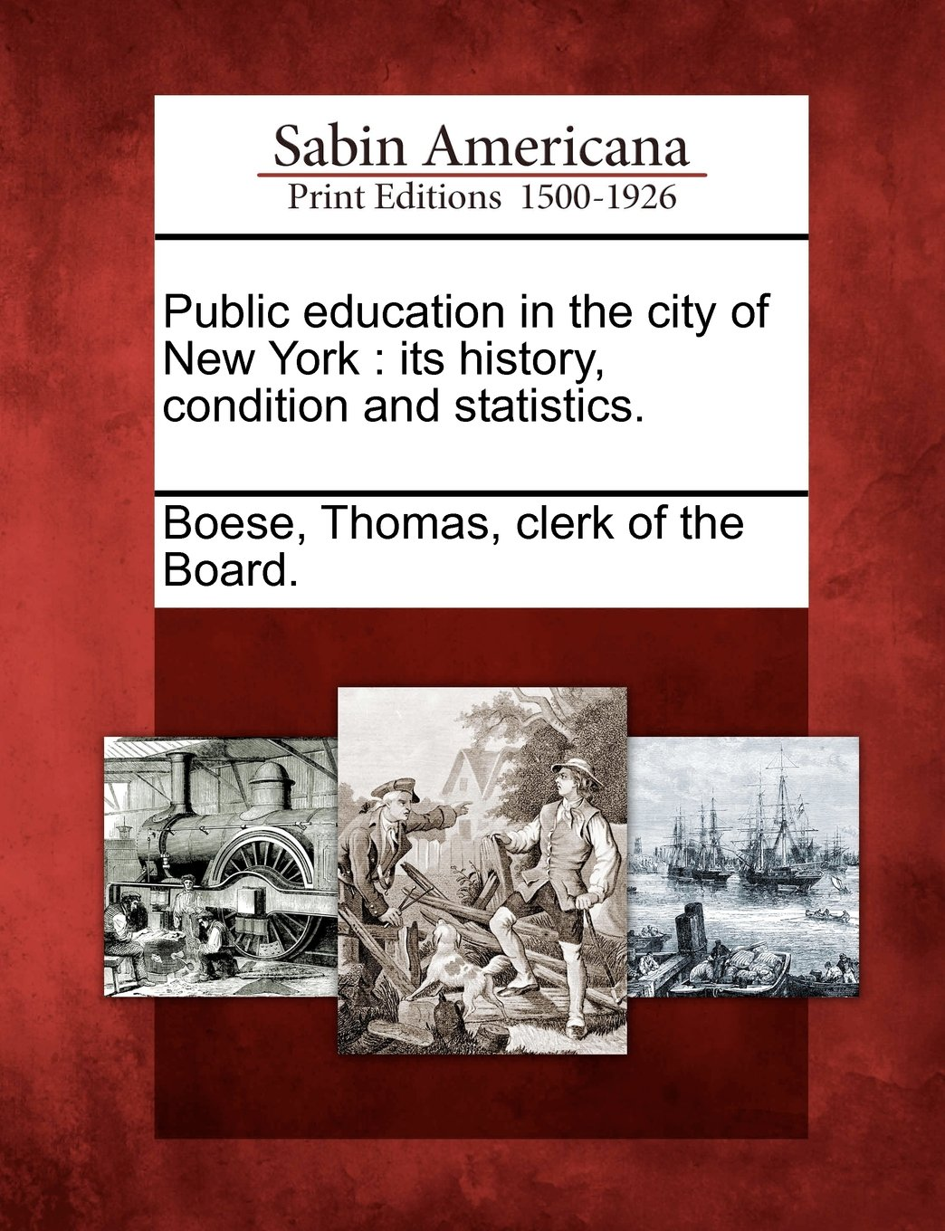 Public education in the city of New York: its history, condition and statistics. pdf epub