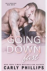 Going Down Fast (Billionaire Bad Boys Book 2) Kindle Edition